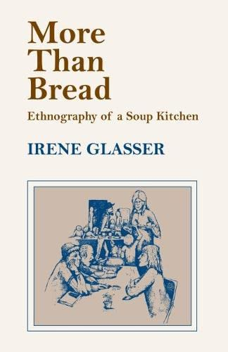 9780817356187: More Than Bread: Ethnography of a Soup Kitchen