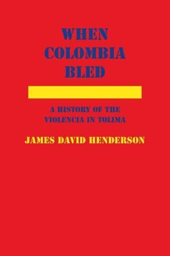 9780817356194: When Colombia Bled