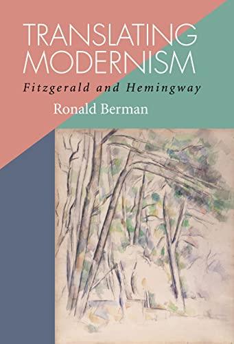 9780817356651: Translating Modernism: Fitzgerald and Hemingway