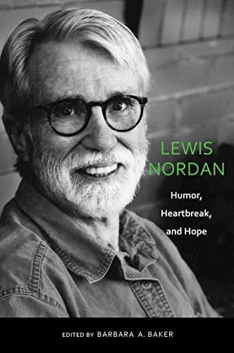 9780817356811: Lewis Nordan: Humor, Heartbreak, and Hope