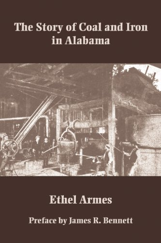 9780817356828: The Story of Coal and Iron in Alabama