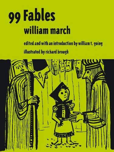 99 Fables (Library Alabama Classics): March, William