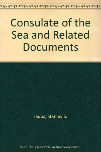 Consulate of the Sea and Related Documents