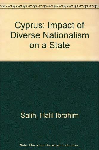 Cyprus, the Impact of Diverse Nationalism on a State: HALIL, Ibrahim Salih