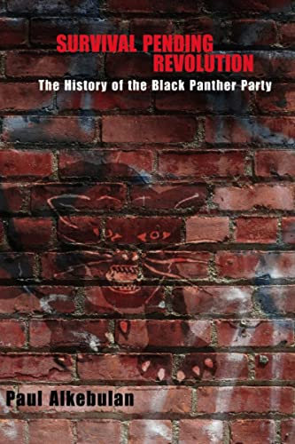 9780817357191: Survival Pending Revolution: The History of the Black Panther Party