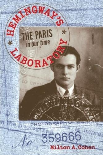 9780817357283: Hemingway's Laboratory: The Paris in our time