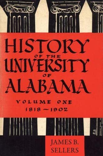 9780817357696: History of the University of Alabama: Volume One, 1818-1902