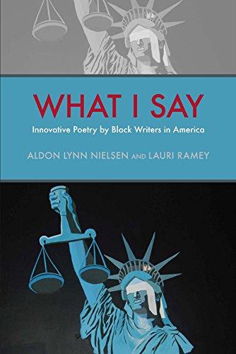 What I Say: Aldon Lynn Nielsen