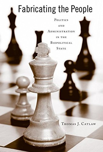 9780817358150: Fabricating the People: Politics and Administration in the Biopolitical State