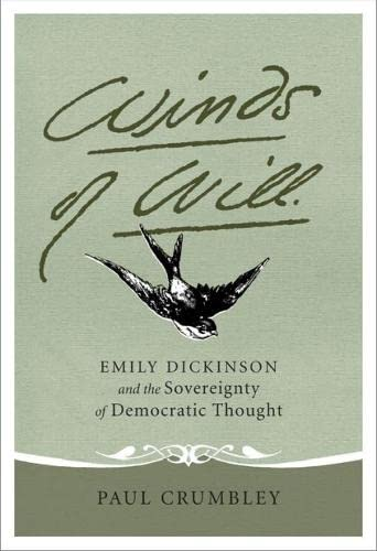 9780817358174: Winds of Will: Emily Dickinson and the Sovereignty of Democratic Thought