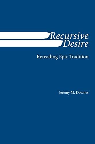 9780817358181: Recursive Desire: Rereading Epic Tradition
