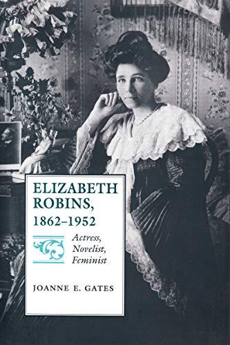 9780817359409: Elizabeth Robins, 18621952