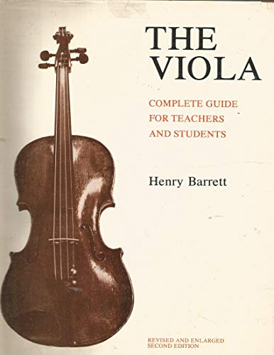 9780817364021: The Viola: Complete Guide for Teachers and Students