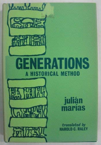GENERATIONS A HISTORICAL METHOD: JULIAN MARIAS