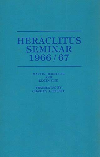 9780817366285: Heraclitus Seminar, 1966-67