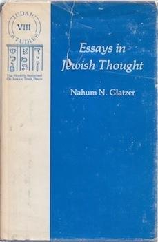 Essays in Jewish Thought (Judaic studies): Glatzer, Nahum N.