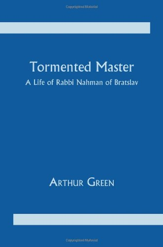 9780817369071: Tormented Master: Life and Spiritual Quest of Rabbi Nahman of Bratslav (Judaic studies series)