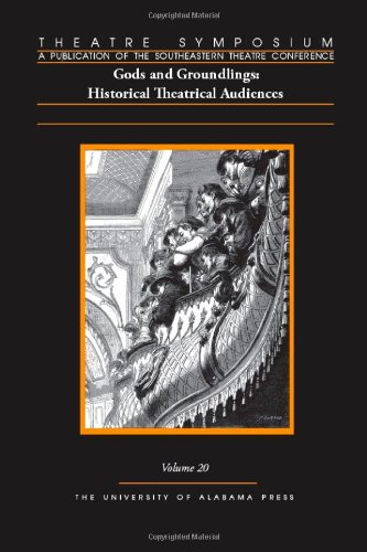 9780817370077: Theatre Symposium, V 20: Gods and Groundlings: Historical Theatrical Audiences