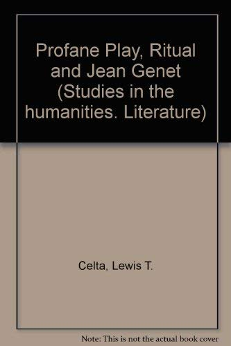 Profane Play, Ritual and Jean Genet: Lewis T. Cetta
