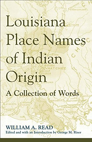 9780817380724: Louisiana Place Names of Indian Origin: A Collection of Words (Fire Ant)