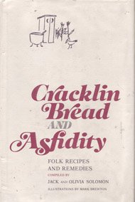 Cracklin Bread and Asfidity: Solomon, Jack And Olivia