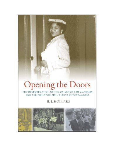 9780817386696: Opening the Doors: The Desegregation of the University of Alabama and the Fight for Civil Rights in Tuscaloosa
