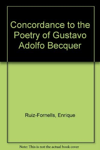 9780817396008: Concordance to the Poetry of Gustavo Adolfo Becquer