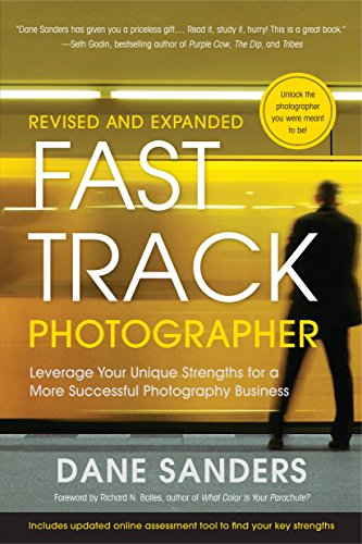 9780817400019: Fast Track Photographer: Leveraging Your Unique Strengths for a More Successful Photography Business