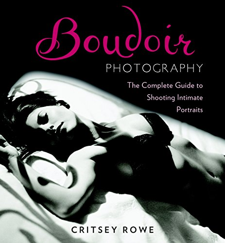 9780817400118: Boudoir Photography: The Complete Guide to Shooting Intimate Portraits