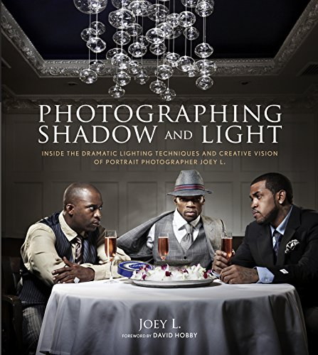 9780817400149: Photographing Shadow and Light: Inside the Dramatic Lighting Techniques and Creative Vision of Portrait Photographer Joey L.