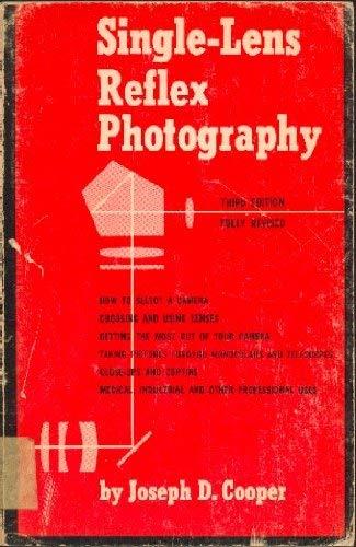 Single-lens Reflex Photography: Joseph D. Cooper