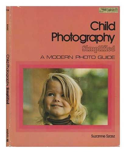 9780817401900: Child photography simplified (A Modern photoguide)