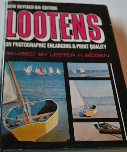 Lootens on Photographic Enlarging and Print Quality: J. Ghislain Lootens