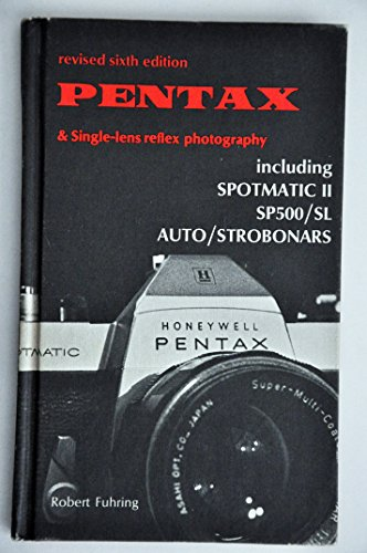 9780817404802: Pentax and Single-lens reflex photography