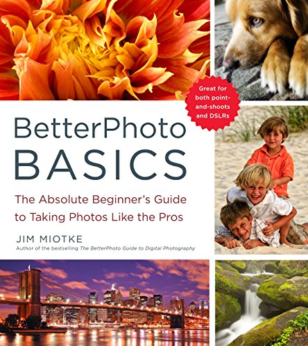 9780817405021: BetterPhoto Basics: The Absolute Beginner's Guide to Taking Photos Like a Pro