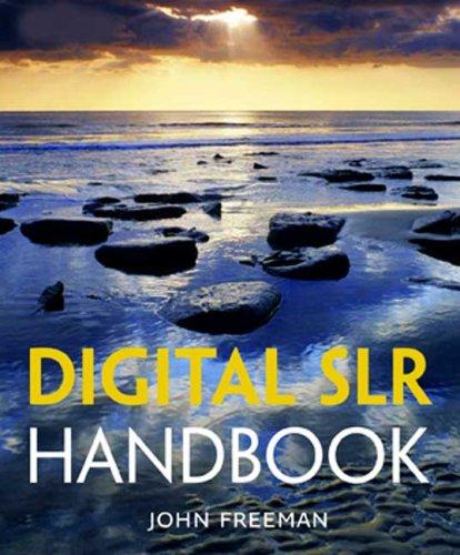 9780817405182: Digital SLR Handbook