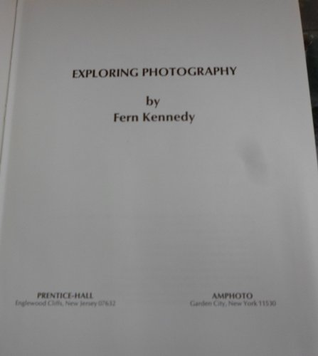 9780817405465: Exploring Photography (The Spectrum reference shelf. [SRS-3])