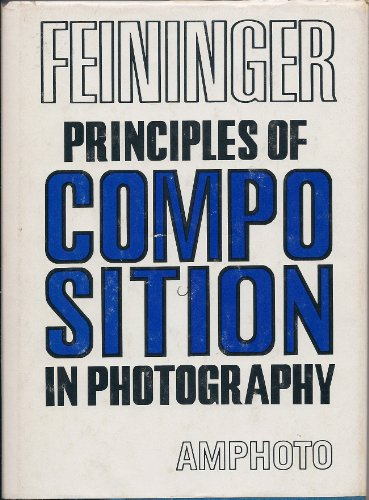 9780817405526: PRINCIPLES OF COMPOSITION IN PHOTOGRAPHY