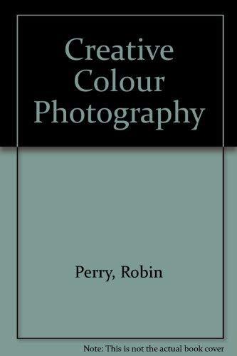 9780817405755: Creative Colour Photography