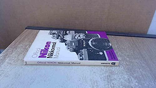 9780817405823: Official Nikon Nikkormat Manual