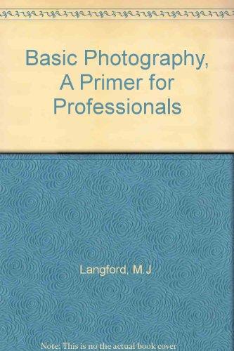 Basic Photography: Michael J. Langford