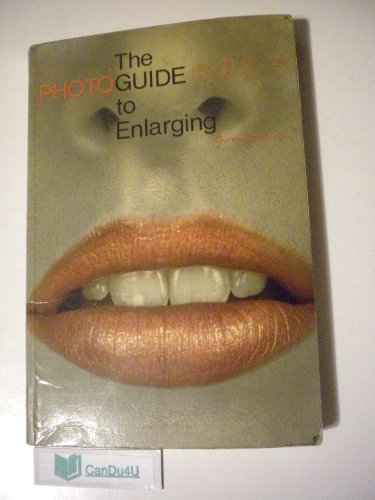 The Photoguide to Enlarging: Spitzing, Gunter