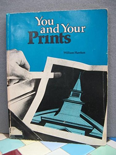 9780817421144: You and Your Prints