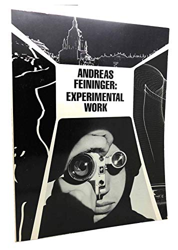 9780817421168: Feininger, Andreas: Experimental Work, 1928-76