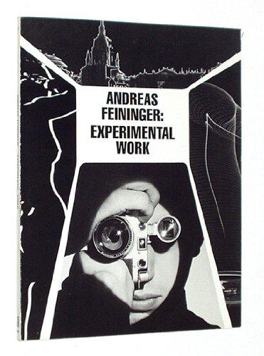 9780817421168: FEININGER, ANDREAS: EXPERIMENTAL WORK, 1928-76