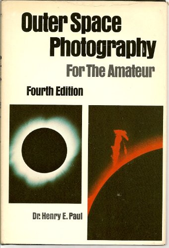 Outer Space Photography. For the amateur.