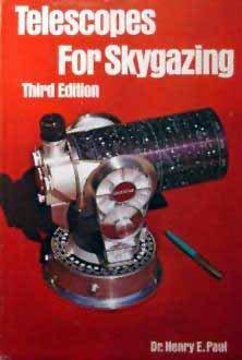 9780817424084: Telescopes for Skygazing