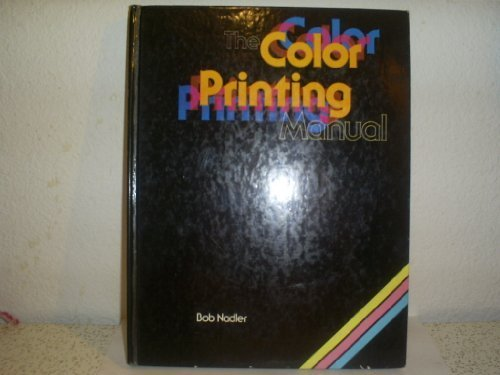 9780817424145: The Color Printing Manual