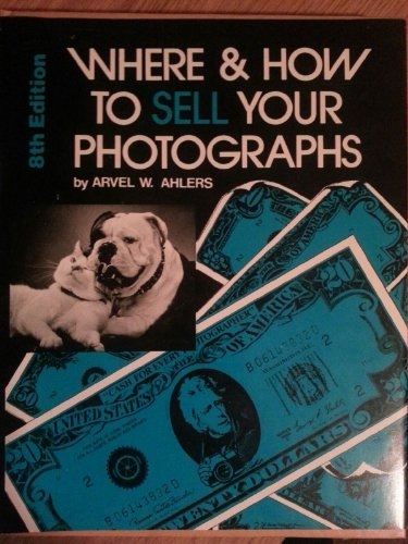 9780817424244: Where and How to Sell Your Photographs