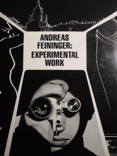 9780817424411: Feininger, Andreas: Experimental Work, 1928-76